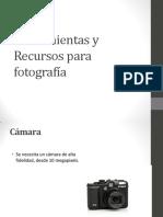 Herramientas y Recursos Para Fotografía