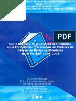 Uso e Impacto de La Informacion Empirica en La Formulacion y Ejecucion de Politicas de Educacion Basica en Honduras en El Per