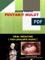 OVERVIEW KASUS ORAL MEDICINE.ppt