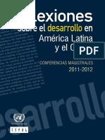 Cepal (2013) Refelexiones sobre el Desarrollo en America Latina.pdf