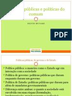 Políticas Públicas e Políticas Do Comum
