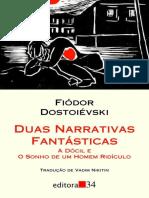 Duas Narrativas Fantásticas - A Dócil e O Sonho Do Homem Ridículo (Fiódor Dostoiévski)