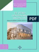 EL OTRO CENTENARIO ARGENTINO. Imaginarios Literarios en Jujuy