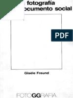 60725792-gisele-freund-la-fotografia-como-documento-social-1974.pdf