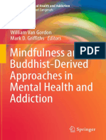 (Advances in Mental Health and Addiction) Edo Shonin, William Van Gordon, Mark D. Griffiths (Eds.)-Mindfulness and Buddhist-Derived Approaches in Mental Health and Addiction-Springer International Pub