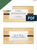 Etika Keperawatan i 1. Nilai Nilai Norma Etika 2. Prinsip Prinsip Etika