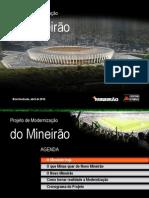 Apresentação - Mineirão 2014