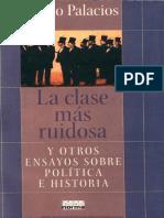Primer Parte La Clase Ms Ruidosa y Otros Ensayos Sobre Poltica e Historia