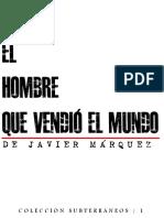 El hombre que vendió el mundo de Javier Márquez
