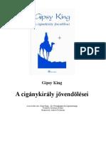 Gipsy King - A cigánykirály jövendőlései.doc