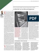Como se continuam a destruir as escolas portuguesas