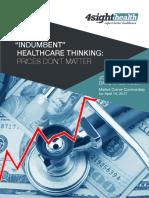 """Indumbent"" Healthcare Thinking"