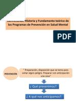 Definiciones. Historia y Fundamento teórico de los Programas de Prevención en Salud Mental