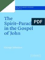 George Johnston-The Spirit-Paraclete in the Gospel of John (Society for New Testament Studies Monograph Series) (2005).pdf