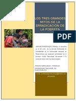 Los Tres Grandes Mitos de La Erradicación de La Pobreza