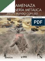 La Amenaza de La Mineriìa Metaìlica en Un Mundo Con Sed