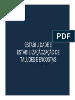 Estabilidade e Estabilização de Taludes e Encostas