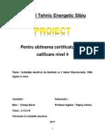 Proiect Atestat - Relaizare Instalaţie Electrică de Iluminat Cu 2 Tuburi in Serie