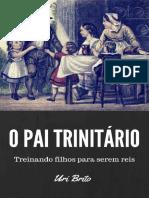 O Pai Trinitário – Treinando Filhos