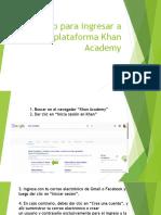 Proceso Para Ingresar a La Plataforma Khan Academy