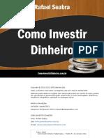 Como Investir Dinheiro - Rafael Seabra.pdf