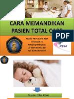 Memandikan Pasien Total Care