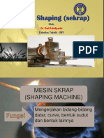 Teori Pemesinan Dasar-shaping Process (Powerpoint)