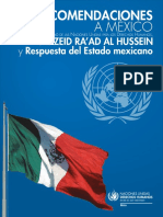 Recomendaciones a México Del Alto Comisionado de La ONU Para Los Derechos Humanos, Sr. Zeid Ra'Ad Al Hussein, y Respuesta Del Estado Mexicano.