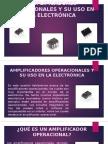 Amplificadores Operacionales y Su Uso en La Electrónica