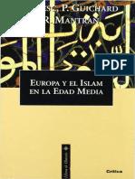 Robert Mantran, Henri Bresc, Pierre Guichard - Europa y El Islam en la Edad Media.pdf