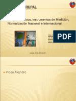Conceptos Básicos, Instrumentos de Medición, Normalización Nacional e Internacional