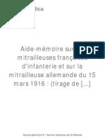 Aide Mémoire Sur Les Mitrailleuses Françaises- 1917