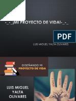 LUIS MIGUEL YALTA PROYECTO DE VIDA.pptx