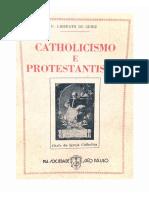 Liberato de Griez - Catolicismo e Protestantismo