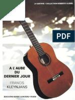 (La Guitare   Collection Roberto Aussel) Francis Kleynjans-A l'Aube du Dernier Jour (Guitar Score)-Éditions Henry Lemoine (1).pdf