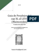 GUIA DE PERPLEJOS (Maimonides) del cap XL al LXVII