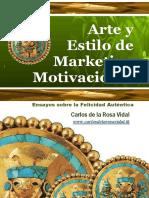 Carlos de la Rosa Vidal - Arte y Estilo de Marketing Motivacional.pdf