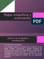 Reglas Ortografifcas y Acentuación