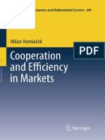 (Lecture Notes in Economics and Mathematical Systems 649) Milan Horniacek (Auth.)-Cooperation and Efficiency in Markets-Springer-Verlag Berlin Heidelberg (2011)