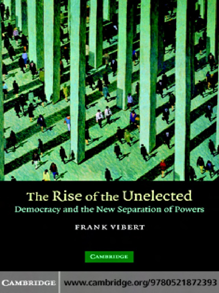 The rise of the unelected democracy and the new separation of powers the rise of the unelected democracy and the new separation of powers separation of powers democracy fandeluxe Gallery