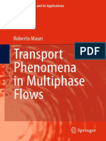 Transport Phenomena in Multiphase Flows (Fluid Mechanics and Its Applications Volume 112) - Roberto Mauri (Springer, 2015)