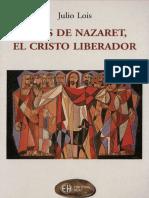 lois_ julio - jesus de nazaret el cristo liberador.pdf
