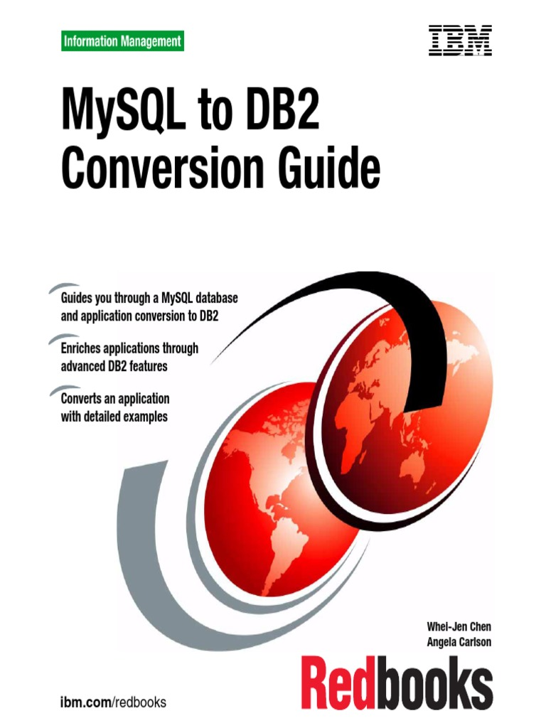 MySQL to DB2 Conversion Guide (sg247093) pdf | Ibm Db2 | Databases