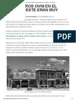 Encuentros OVNI en El Lejano Oeste Eran Muy Reales! - UFO Insight