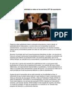 Tendencias de La Publicidad en Video en Los Servicios OTT de Suscripción