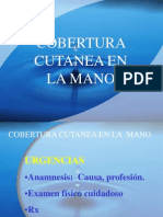 Cobertura Cutanea en La Mano