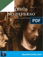 Jesus no dijo eso_ - Bart D. Ehrman.pdf