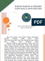 Pemlihan Bahan & Proses Tentang Kaca Anti Peluru