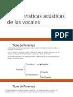 caracteristicas acusticas vocales