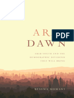 Arab Dawn Arab Youth and the Demographic Dividend They Will Bring